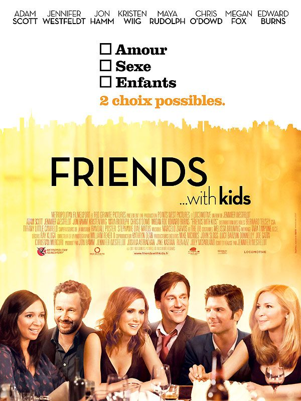J'ai regardé Friends With Kids et j'ai eu envie de bébé
